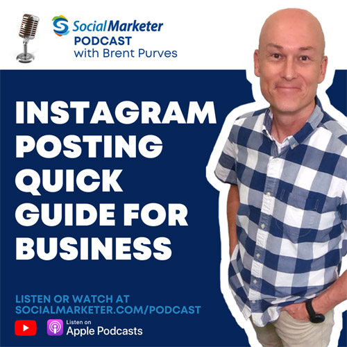Instagram marketing podcast - social marketer brent purves social curator canada